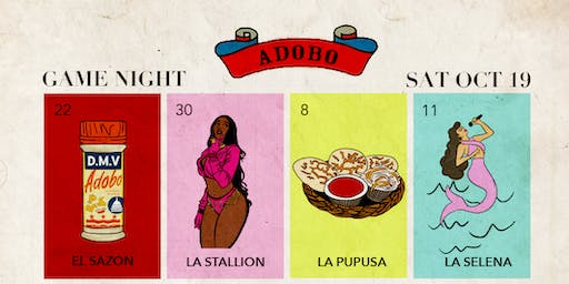 ADOBO: Game Night (SOLD OUT!)