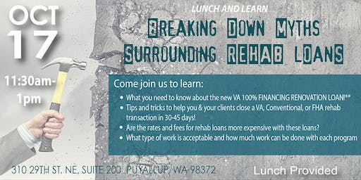 Lunch and Learn: Breaking Down Myths Surrounding Rehab Loans