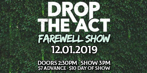 Drop The Act Farewell Show