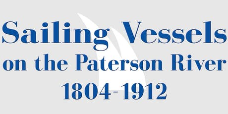 "Launch of book ""Sailing Vessels on the Paterson River 1804-1912"" tickets"