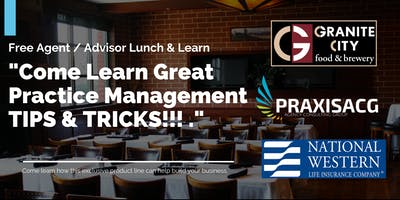 "Exclusive  Agent Lunch & Learn Event - ""SMART PRACTICE MANAGEMENT"""