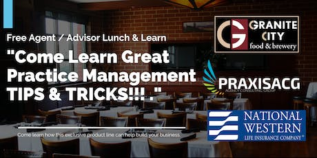 "Exclusive  Agent Lunch & Learn Event - ""SMART PRACTICE MANAGEMENT"" tickets"