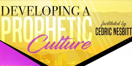 Developing A Prophetic Culture tickets