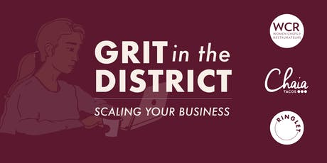 Grit in the District: Scaling Your Business tickets