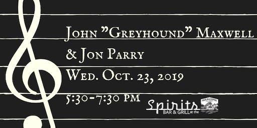 "John ""Greyhound"" Maxwell & Jon Parry"