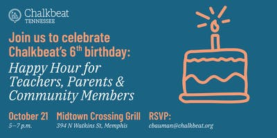 Join us for a happy hour to celebrate Chalkbeat Tennessee's birthday