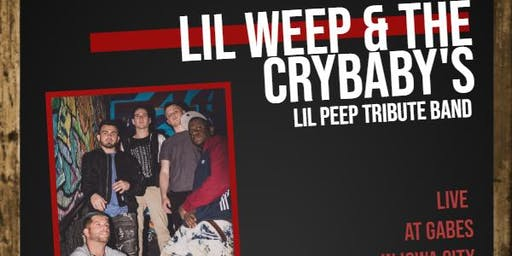 Lil Weep & The Crybaby's: Lil Peep Tribute