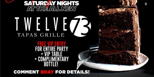 FREE ENTRY + VIP SECTION - SATURDAY NIGHTS @ TWELVE 73 ULTRA LOUNGE