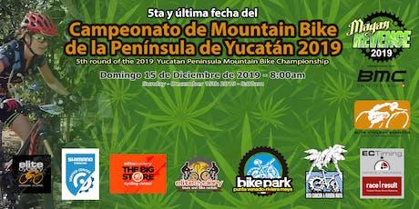 5ta Fecha del Campeonato de Mountain Bike de la Península de Yucatán boletos