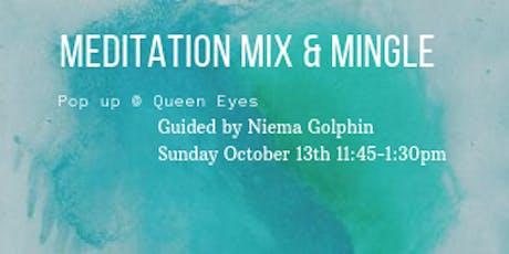 Meditation Mix and Mingle tickets