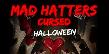 MAD HATTERS CURSED HALLOWEEN tickets