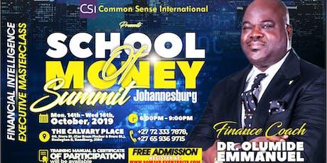 THE SCHOOL OF MONEY SUMMIT, JOHANNESBURG tickets