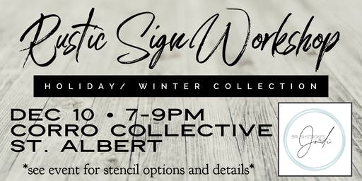 Holiday/Winter Collection - Rustic Sign Workshop  CORRO COLLECTIVE , St. AB