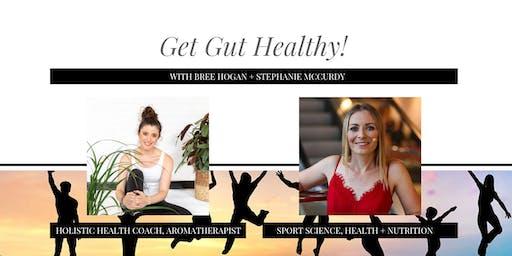 Get Gut Healthy!