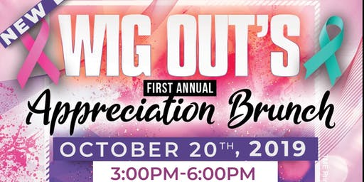 Wig Out's 1st Annual Appreciation Brunch