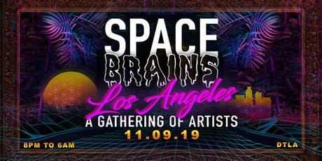 SPACE BRAINS : LOS ANGELES !! w/ Armando Kroma , Drew Holly & Indiglo!!  tickets