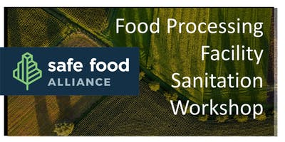 Food Processing Facility Sanitation Workshop