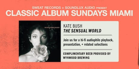 "Classic Album Sundays: Kate Bush ""The Sensual World"" tickets"