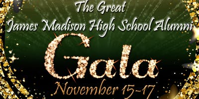 "The ""Great"" James Madison High School Alumni Gala"