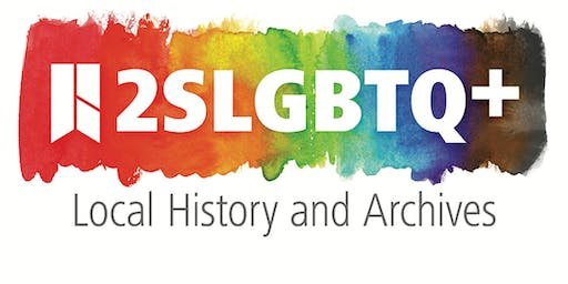 2SLGBTQ+ History & Archive Fundraiser