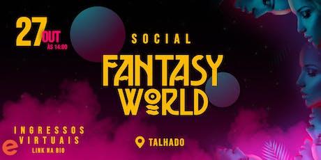 SOCIAL FANTASY WORLD ingressos