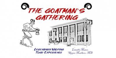 The Goatman's Gathering: Legendary Walking Tour and Haunt