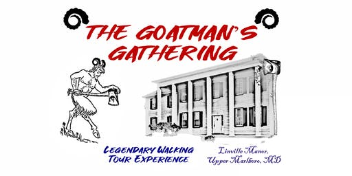 The Goatman's Gathering: Legendary Walking Tour and Haunt