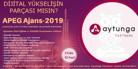 Ajanslar için Aytunga Partnerlik Geliştirme Programı - APEG Ajans 2019 tickets