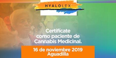 Certificación para pacientes de Cannabis Medicinal - Llega Hyalolex a AGUADILLA (16 Noviembre 2019)  tickets