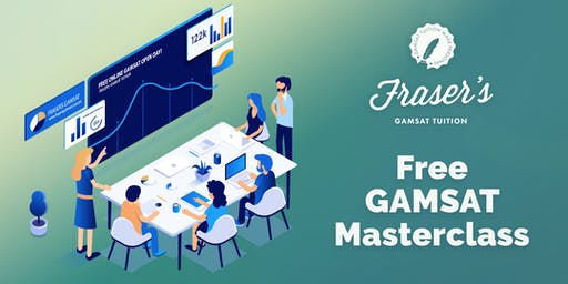 Free Brisbane GAMSAT Masterclass - Cohosted by UQPMS & UQABS