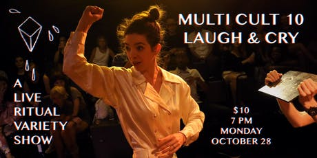 MULTI CULT 10: Laugh & Cry tickets