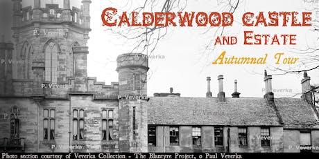 Calderwood Castle, Estate & Glen - 24th Heritage Tour - Autumn  tickets