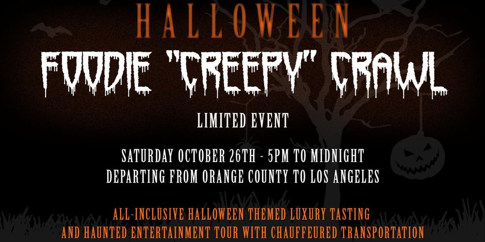 Halloween Foodie Crawl All-Inclusive w/Luxury Transportation from OC to LA