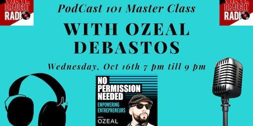 Vinyl; Draught Radio hosts Podcast 101 with Ozeal Debastos