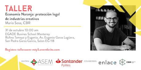 "Taller ""Protección legal de negocios de industrias creativas"" entradas"