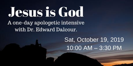 Jesus is God: A one-day apologetic intensive. tickets