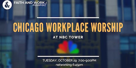 Chicago Workplace Worship Night tickets