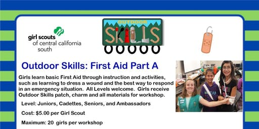 Outdoor Skills: First Aid Part A - Visalia