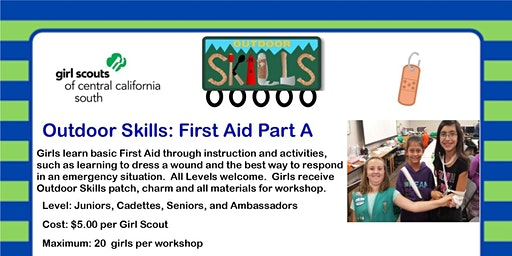 Outdoor Skills: First Aid Part A - Visalia