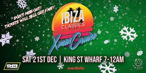 IBIZA Classics Xmas Cruise - Taking you back... to the IBIZA sound!