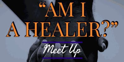 "Healers of Color Movement (Bay Area) Meet Up: ""Am I A Healer?"""