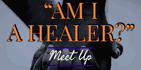 "Healers of Color Movement (Bay Area) Meet Up: ""Am I A Healer?"" tickets"
