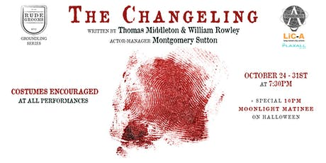 Halloween Performance of THE CHANGELING (Costumes Encouraged) tickets