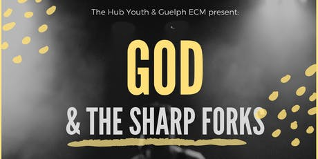 God & The Forks - The Hub Inter-Youth Group Dinner & Worship Night tickets