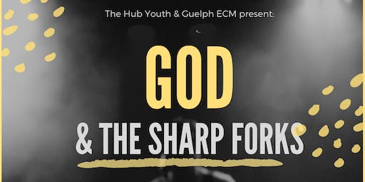 God & The Forks - The Hub Inter-Youth Group Dinner & Worship Night