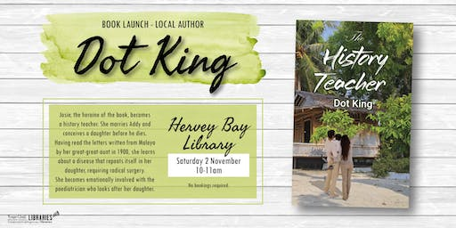 Book Launch with local author Dot King - Hervey Bay Library