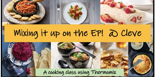 Mixing it up on the EP! A Cleve Cooking Class