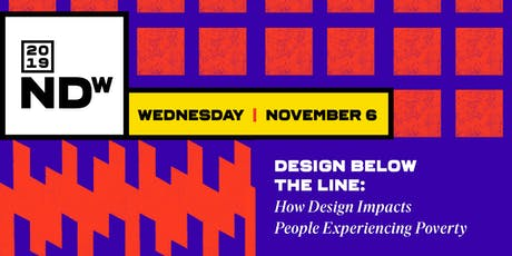 Design Below the Line: How Design Impacts People Experiencing Poverty tickets