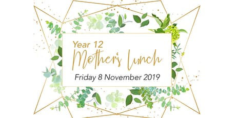 St John's Year 12 Mothers' Lunch 2019 tickets