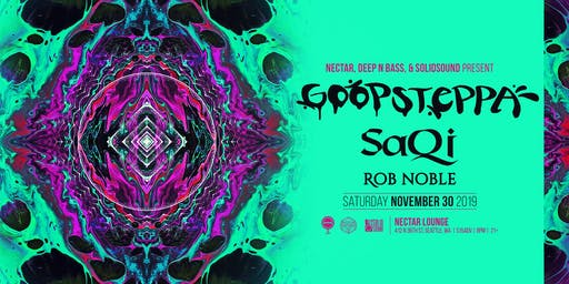 GOOPSTEPPA with SaQi and Rob Noble